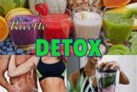 Ricette Detox: per depurarsi e ritornare in forma