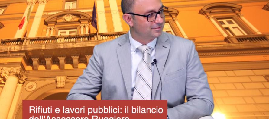 Rifiuti e lavori pubblici: il bilancio dell'Assessore Ruggiero