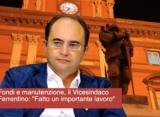 """Fondi e manutenzione, il Vicesindaco Ferrentino: """"Fatto un importante lavoro"""""""